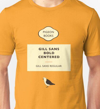 Gill Sans Unisex T-Shirt