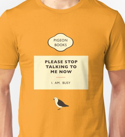 I. Am. Busy Unisex T-Shirt