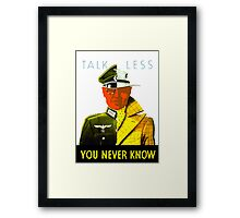 Talk Less You Never Know -- WW2 Framed Print