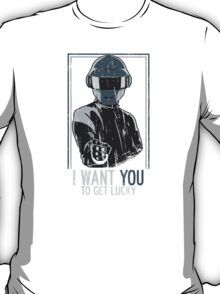 I want you to get Lucky T-Shirt