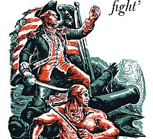 I Have Not Yet Begun To Fight -- John Paul Jones by warishellstore