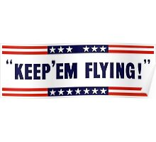 Keep 'Em Flying -- WW2 Poster