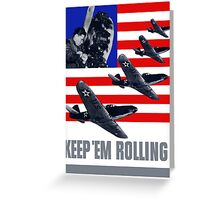 Planes -- Keep 'Em Rolling! Greeting Card