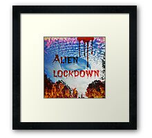 alien lockdown Framed Print