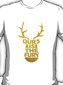 House Baratheon, Ours Is The Fury 2 T-Shirt