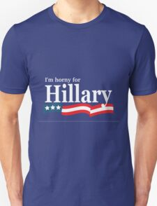 Horny for Hillary T-Shirt