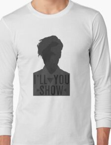 I'll Show You // Purpose Pack // Long Sleeve T-Shirt