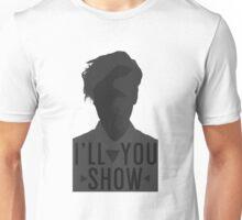 I'll Show You // Purpose Pack // Unisex T-Shirt