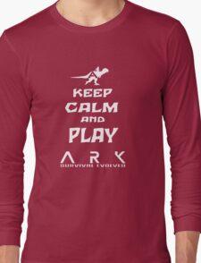 KEEP CALM AND PLAY ARK white Long Sleeve T-Shirt