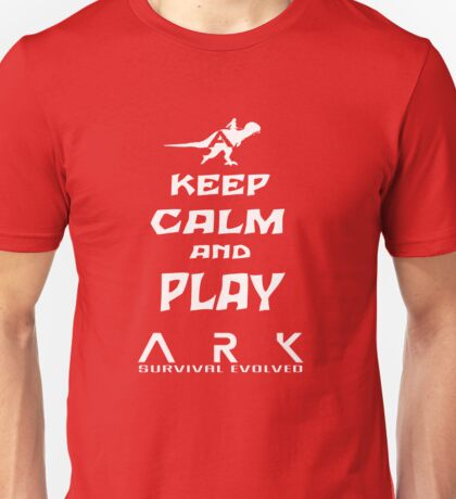 KEEP CALM AND PLAY ARK white Unisex T-Shirt