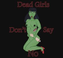 Dead Girls Dont Say No by sinner45