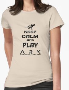 KEEP CALM AND PLAY ARK black Womens Fitted T-Shirt