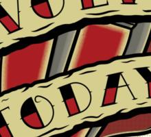 Evolve Today Sticker