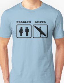 PROBLEM SOLVED WIFE SHOUTING AT SURFER T-Shirt