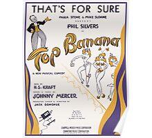 TOP BANANA (vintage illustration) Poster