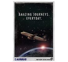 Amazing Journeys. Everyday.  Photographic Print