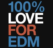 100% Love For EDM by DropBass