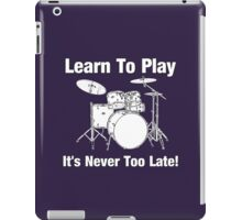Learn To Play Drums iPad Case/Skin
