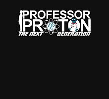 Professor Proton The Next Generation Unisex T-Shirt