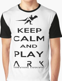 KEEP CALM AND PLAY ARK black 2 Graphic T-Shirt