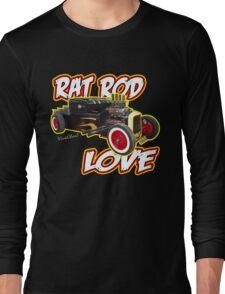 Rat Rod Love T-Shirt Long Sleeve T-Shirt