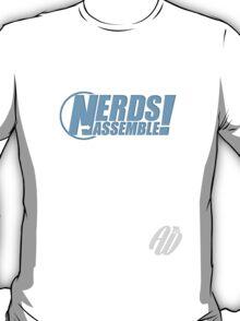 Nerds Assemble! T-Shirt