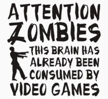 Attention Zombies Video Games by BrightDesign
