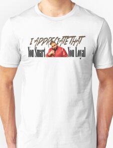 Dj Khaled - You Smart, You Loyal - I appreciate that T-Shirt
