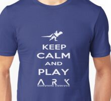 KEEP CALM AND PLAY ARK white 2 Unisex T-Shirt