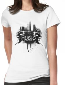 Music is my world Womens Fitted T-Shirt