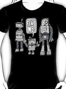 FEAR ME! Robot Kid T-Shirt