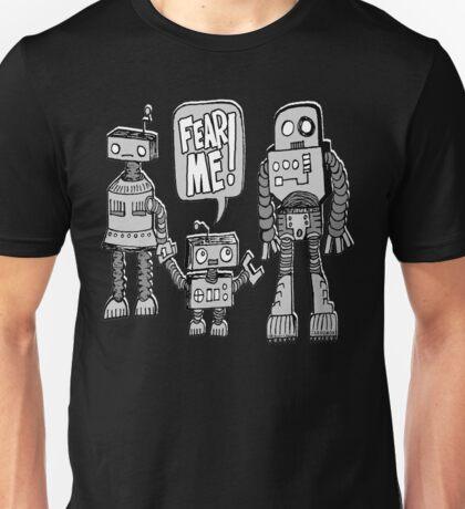 FEAR ME! Robot Kid Unisex T-Shirt