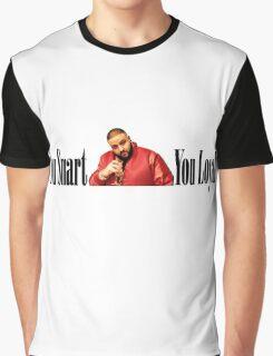 Dj Khaled - You Smart, You Loyal  Graphic T-Shirt
