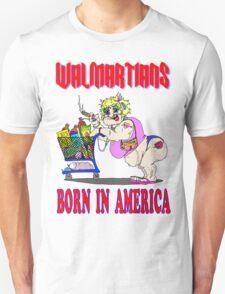 Walmartians Born In USA T-Shirt