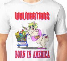 Walmartians Born In USA Unisex T-Shirt
