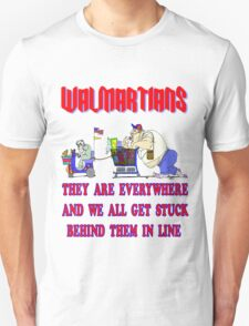 Walmartians Stuck in our checkout line T-Shirt