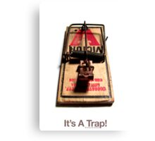 It's A Trap! (With Text) Canvas Print
