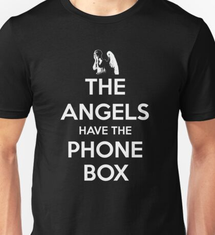 The Angels Have The Phone Box - Keep Calm poster style Unisex T-Shirt