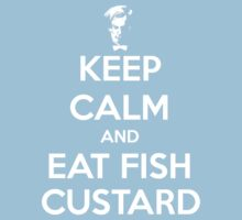 Keep Calm and Eat Fish Custard Kids Clothes