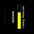 Weekend Loading iphone cover by ANDIBLAIR