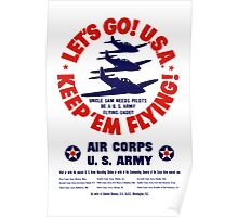 Let's Go U.S.A. Keep 'Em Flying -- WWII Poster