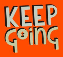 Keep going by Prince Arora