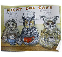 Fowl Play Series:  Night Owl Cafe Poster