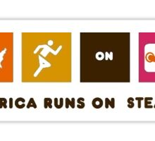 America Runs on STEAM! Sticker