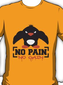 No Pain No Gain Penguin T-Shirt