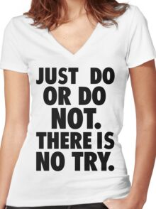 Just Do or Do Not Women's Fitted V-Neck T-Shirt