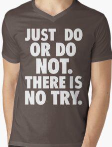 Just Do or Do Not (white text) Mens V-Neck T-Shirt