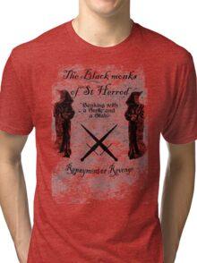 The black monks of St Herod Tri-blend T-Shirt