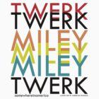 Twerk Miley [Cyrus] by American Swagga