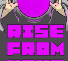 RISE FROM YOUR GRAVE! Sticker